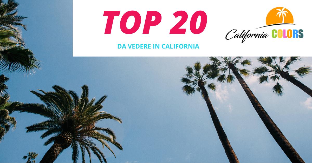 Cosa vedere in California